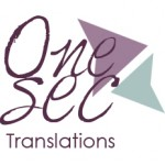 One Sec Translations#14 Guess who? Nora Torres of Translartisan. (Part 1) | One Sec Translations