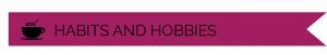 HABITSANDHOBBIES